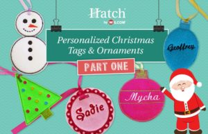 Personalized Christmas Tags & Ornaments Part 1
